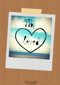 "Poster 6 - ""You are loved."""